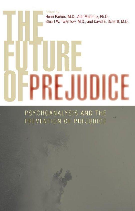 Boek cover The Future of Prejudice van Afaf M. Mahfouz (Onbekend)