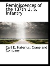 Reminiscences of the 137th U. S. Infantry