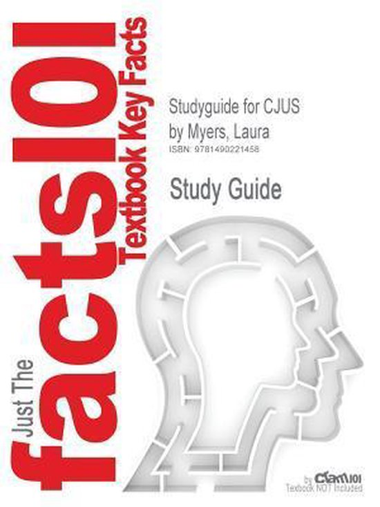 Studyguide for Cjus by Myers, Laura