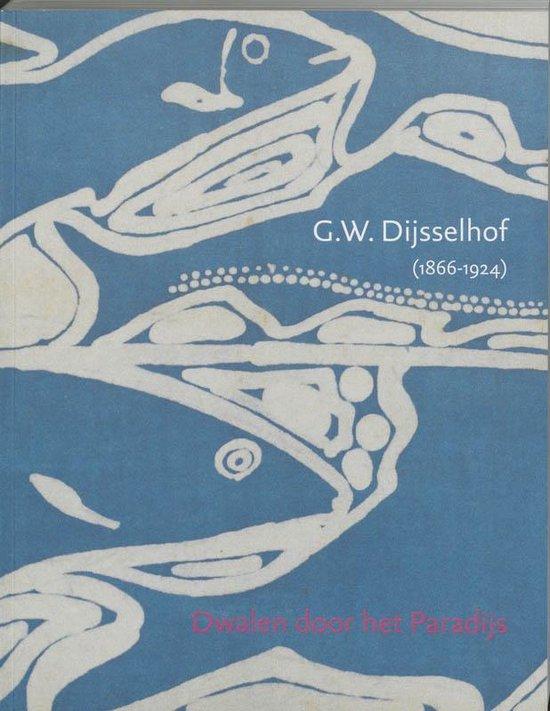 G.W. Dijsselhof (1866-1924) - Yvonne Brentjens |