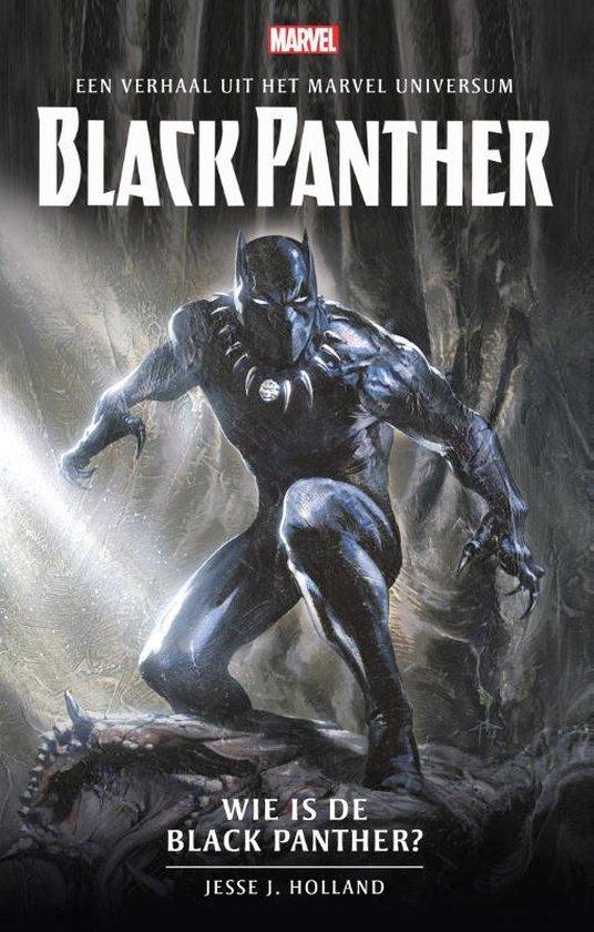 Marvel - Wie is de Black Panther? - Jesse J. Holland |