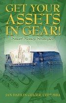 Get Your Assets in Gear! Smart Money Strategies