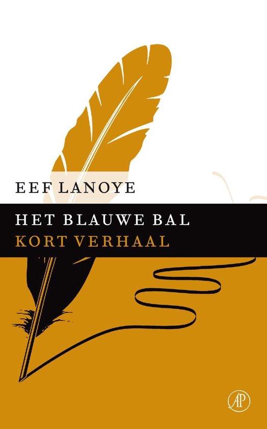 Het blauwe bal - Eef Lanoye |