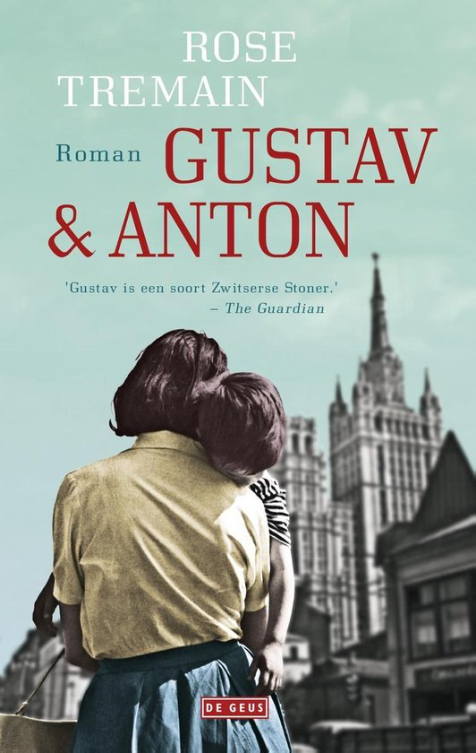 Gustav & Anton - Rose Tremain |