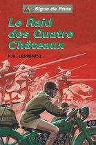 Le Raid des Quatre Châteaux: Signe de Piste