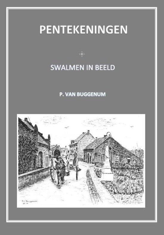 Swalmen in beeld - Piet van Buggenum | Fthsonline.com