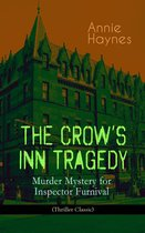 Omslag THE CROW'S INN TRAGEDY - Murder Mystery for Inspector Furnival (Thriller Classic)