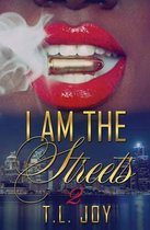 I Am The Streets 2