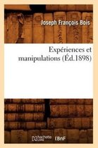 Exp�riences Et Manipulations (�d.1898)
