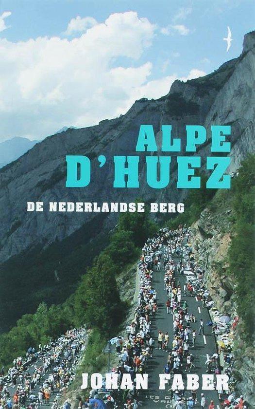 Alpe d'Huez - Johan Faber pdf epub