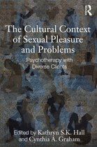 The Cultural Context of Sexual Pleasure and Problems