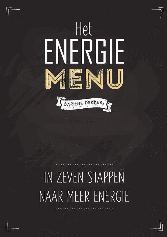 Het energiemenu - in zeven stappen naar meer energie - Daphne Dekker pdf epub