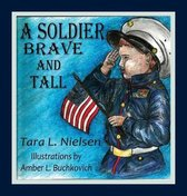 A Soldier Brave and Tall