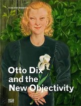 Otto Dix and New Objectivity