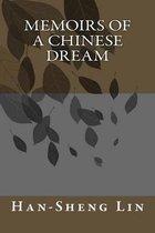 Memoirs of a Chinese Dream