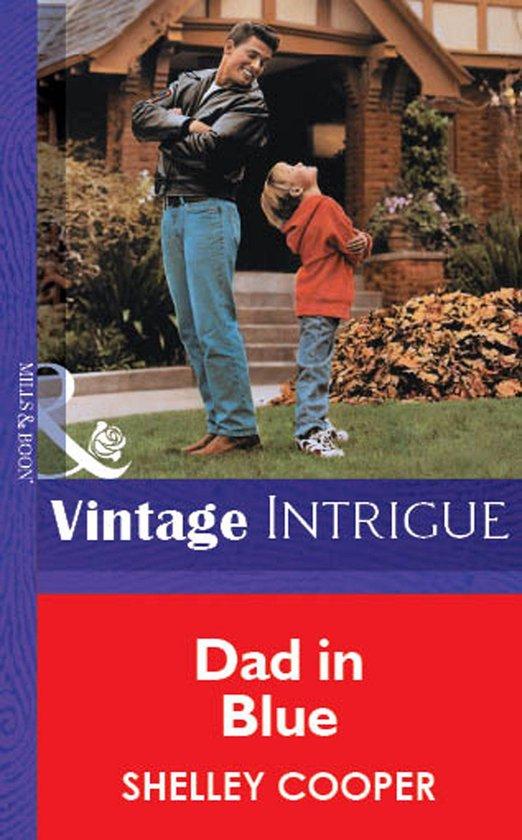 Omslag van Dad In Blue (Mills & Boon Vintage Intrigue)