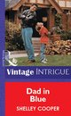 Omslag Dad In Blue (Mills & Boon Vintage Intrigue)