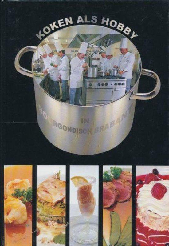 Koken als hobby in Bourgondisch Brabant - C. van Kalmthout   Fthsonline.com