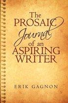 The Prosaic Journal of an Aspiring Writer