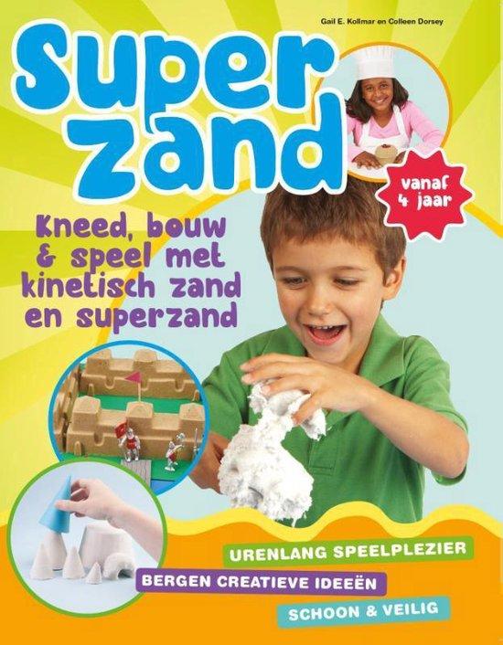 Superzand. Kneed, bouw & speel met kinetisch zand en superzand - Colleen Dorsey pdf epub