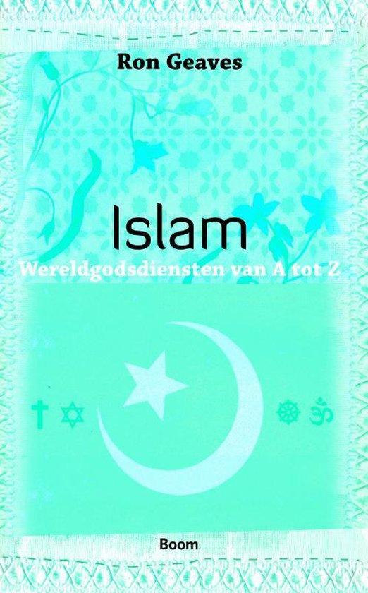 Wereldgodsdiensten van A tot Z / Islam - Ron Geaves  