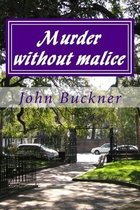 Murder Without Malice
