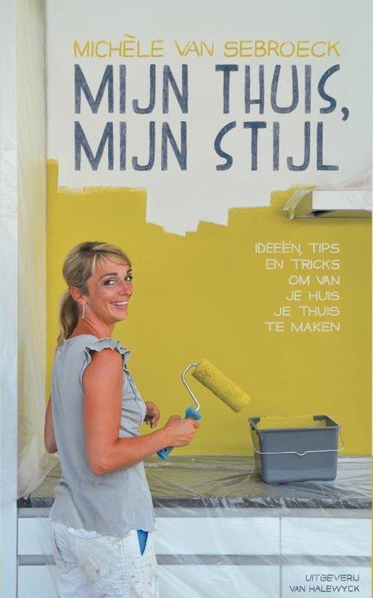 Cover van het boek 'Mijn thuis, mijn stijl'