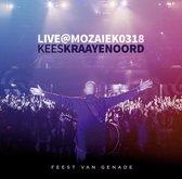 Kraayenoord Kees - Feest Van Genade (Live)