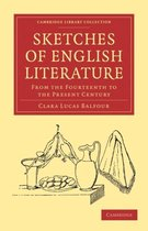 Sketches of English Literature, from the Fourteenth to the Present Century
