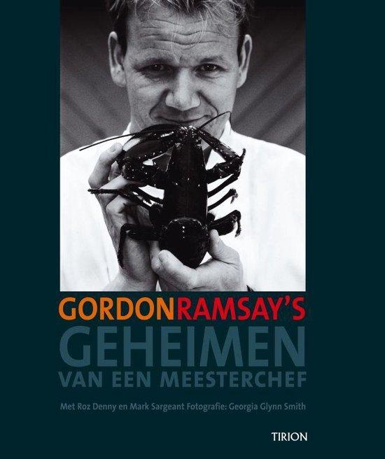 Gordon Ramsay'S Geheimen Van Een Meesterchef - Gordon Ramsay |