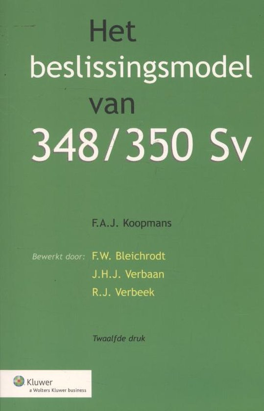 Het beslissingsmodel van 348/350 Sv - Koopman |