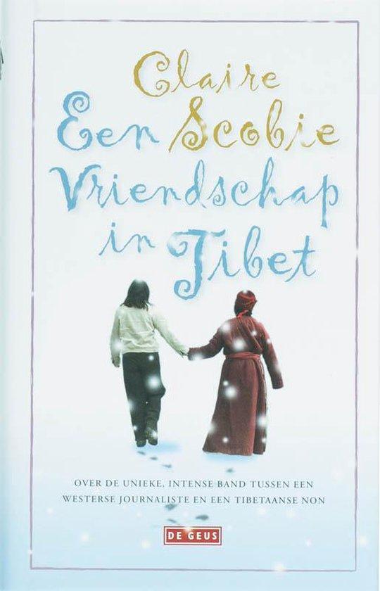 Een vriendschap in Tibet - Claire Scobie pdf epub