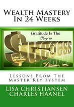Wealth Mastery in 24 Weeks