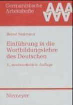 Einfuhrung in Die Wortbildungslehre Des Deutschen