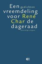 Boek cover Een vreemdeling voor de dageraad van René Char (Paperback)