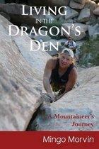 Living in the Dragon's Den