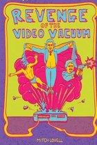 Revenge of the Video Vacuum