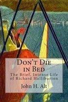 Don't Die in Bed
