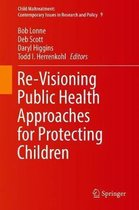 Omslag Re-Visioning Public Health Approaches for Protecting Children