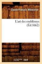L'art des emblemes, (Ed.1662)