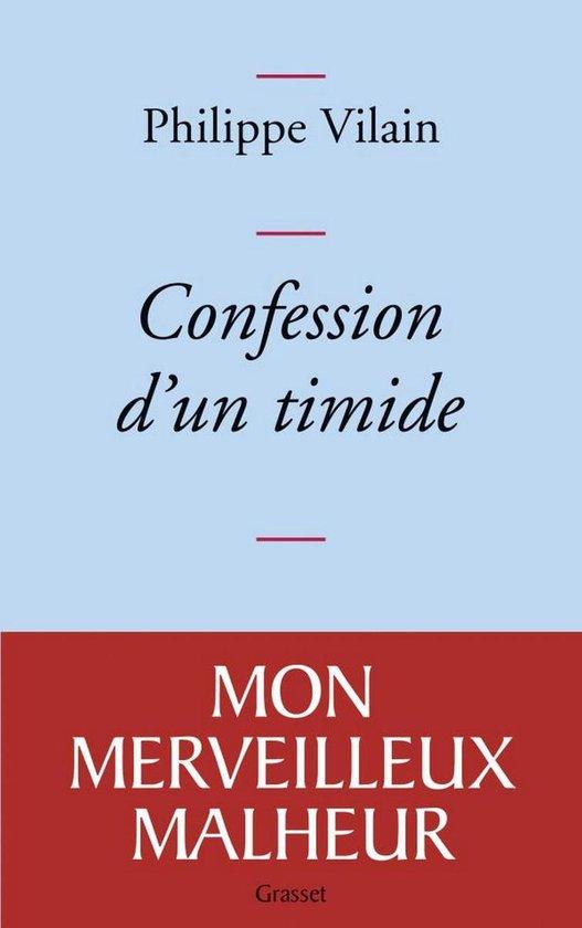 Boek cover Confession dun timide van Philippe Vilain (Onbekend)
