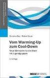 Vom Warming-Up zum Cool-Down