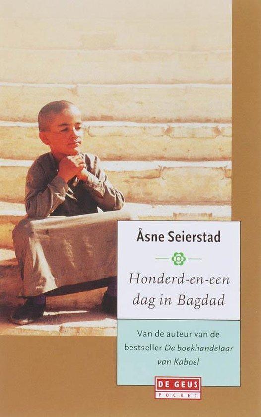 Honderd-En-Een Dag In Bagdad - Åsne Seierstad |