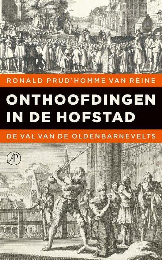 Onthoofdingen in de Hofstad - Ronald Prud'Homme van Reine   Fthsonline.com