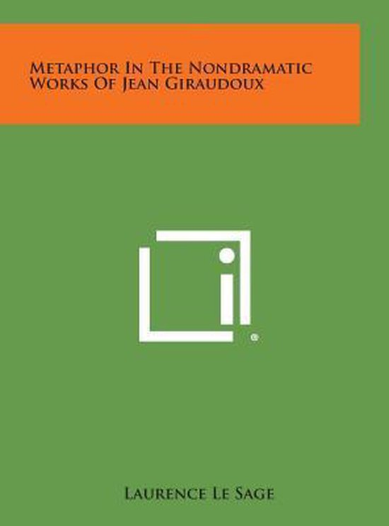 Metaphor in the Nondramatic Works of Jean Giraudoux