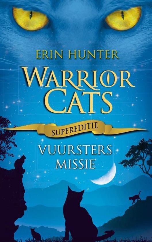 Warrior Cats | Supereditie 1 - Vuurster's Missie - Erin Hunter | Fthsonline.com