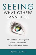 Seeing What Others Cannot See