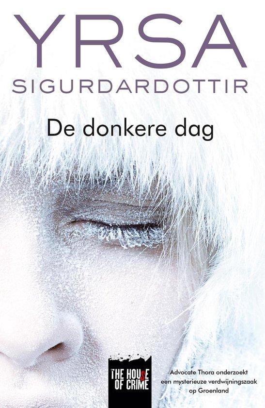De donkere dag - Yrsa Sigurdardottir |