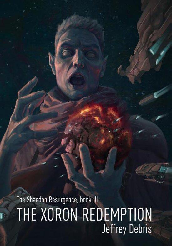 The Shaedon Resurgence 3 -   The Xoron Redemption