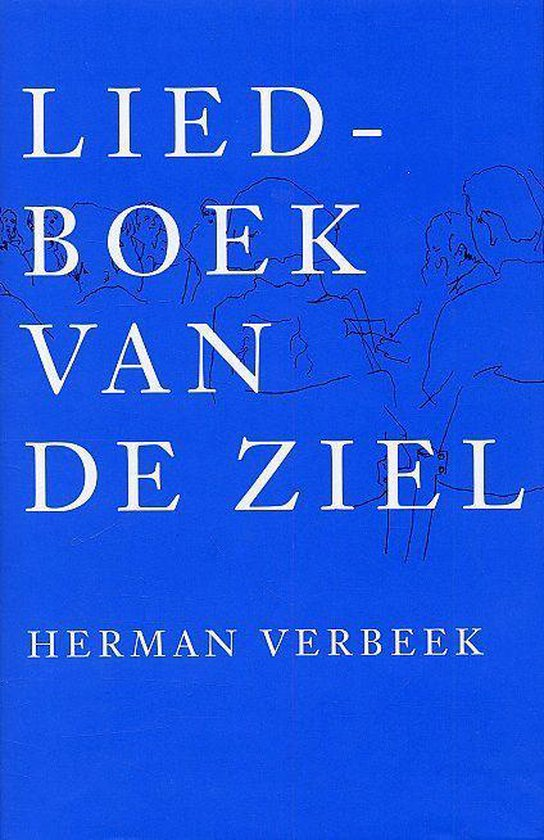 Liedboek van de ziel - H. Verbeek |